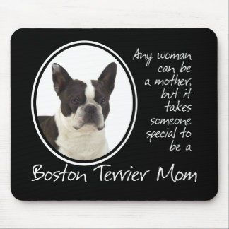 Boston Terrier Mom Mousepad