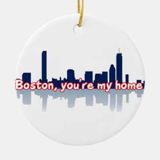 Boston You're My Home Christmas Ornament