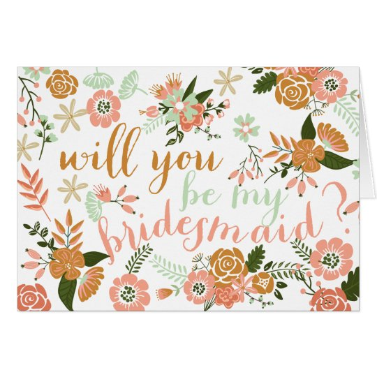 Botanical Floral Will You Be My Bridesmaid Card