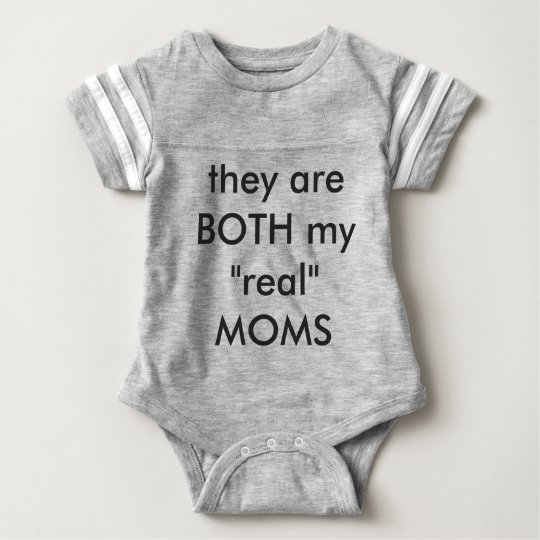 "Both my ""Real"" Moms Baby Bodysuit"
