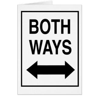 Both Ways Greeting Card