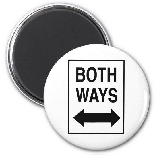 Both Ways Magnet