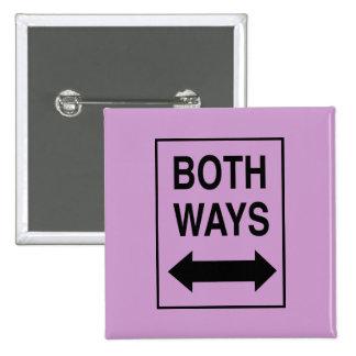 Both Ways Pinback Button