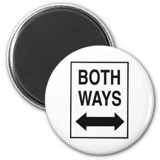 Both Ways Refrigerator Magnet