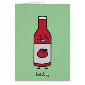 Bottle of Ketchup Card