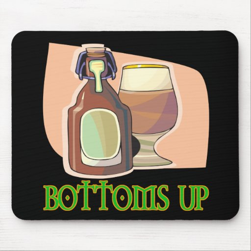 Bottoms Up Mouse Pad