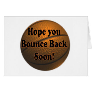 Bounce Back Soon Greeting Card