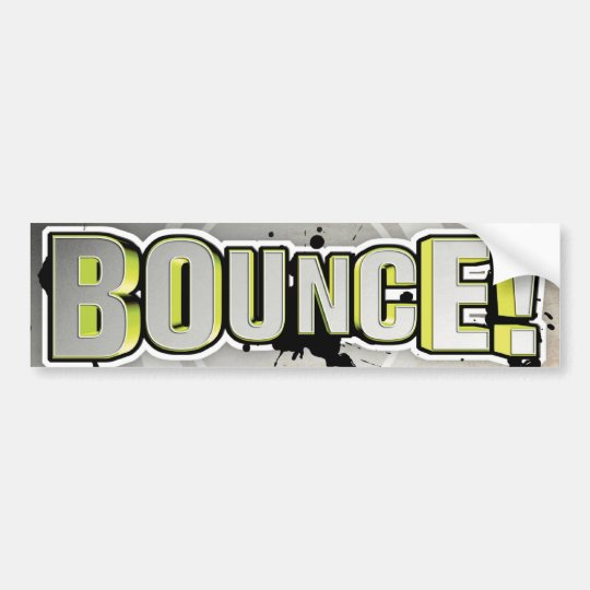 Bounce! Bumper Sticker