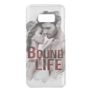 Bound for Life Samsung 8+ Case