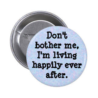 bouquet, Don'tbother me, I'm livin... - Customized 6 Cm Round Badge