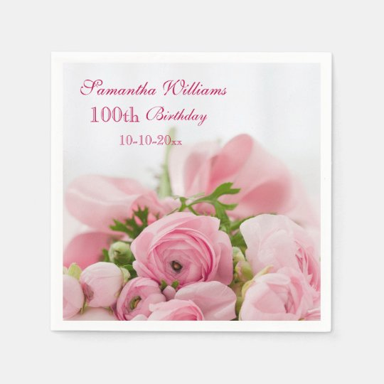 Bouquet Of Pink Roses 100th Birthday Paper Napkin | Zazzle.co.uk