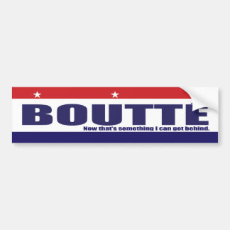 Boutte!!! Bumper Sticker
