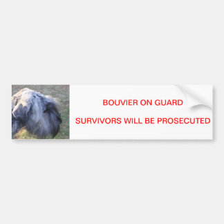 Bouvier on guard bumper sticker