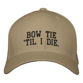 Bow tie 'til I die baseball chevrolet cap