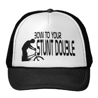 Bow To Your Stunt Double Hat