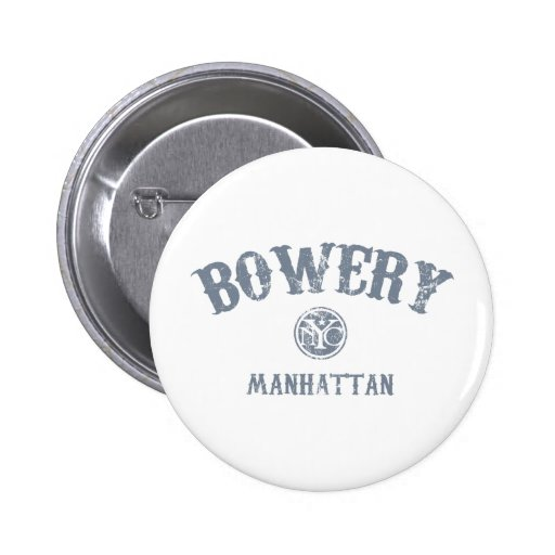 Bowery Pinback Buttons