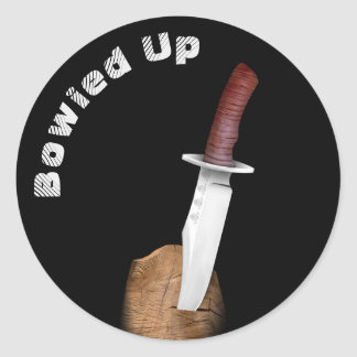 Bowied Up with a Bowie Knife Round Sticker