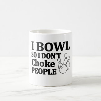 Bowl Don't Choke People Coffee Mug