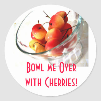 Bowl me Overwith Cherries! Sticker