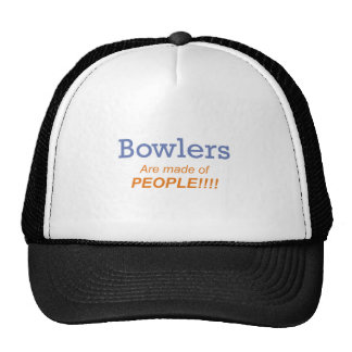Bowlers are made of people!!! hats