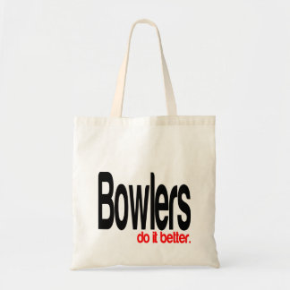 Bowlers do it Better Budget Tote Bag