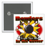 Bowlers Do It Pinback Button