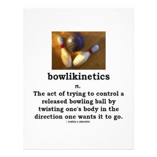 Bowlikinetics - Noun Act of Twisting One's Body Custom Flyer