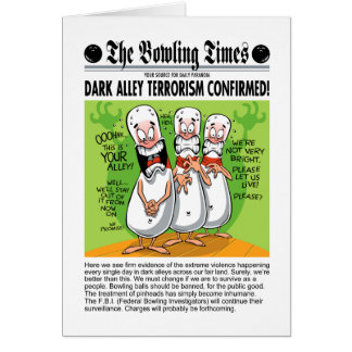 Bowling Alley Terror Greeting Card