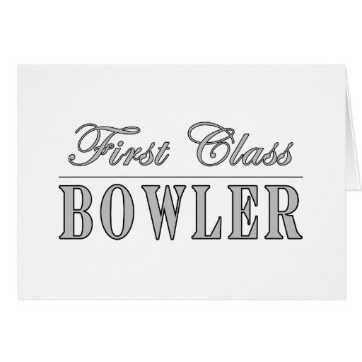 Bowling and Bowlers : First Class Bowler Card