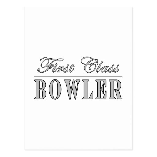 Bowling and Bowlers : First Class Bowler Postcard