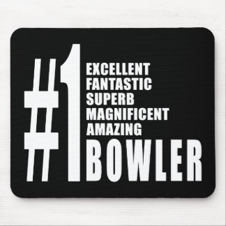 Bowling and Bowlers : Number One Bowler Mouse Pad