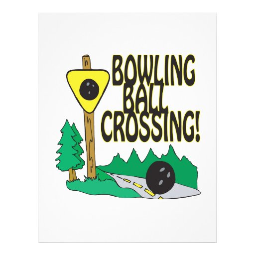 Bowling Ball Crossing Personalized Flyer