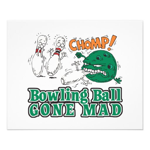 bowling ball gone mad flyers