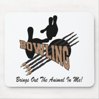 Bowling Brings Out The Animal In Me Mouse Pad