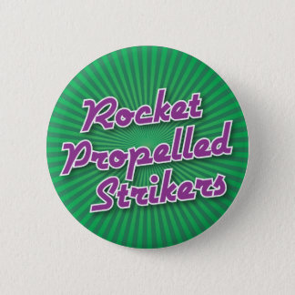 Bowling Button: Rocket Propelled Strikers 6 Cm Round Badge