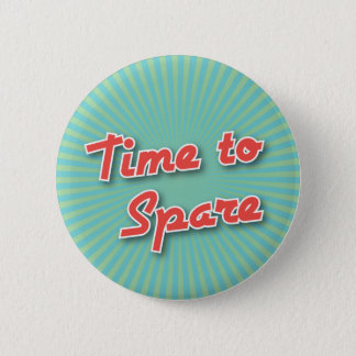 Bowling Button: Time to Spare 6 Cm Round Badge