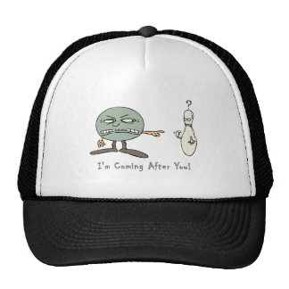 Bowling: I'm Coming After You Hat