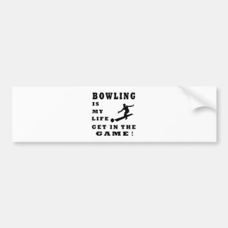 Bowling Is My Life Bumper Sticker