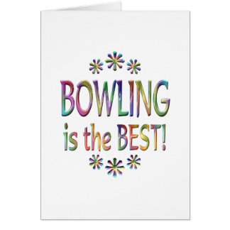 Bowling is the Best Greeting Card