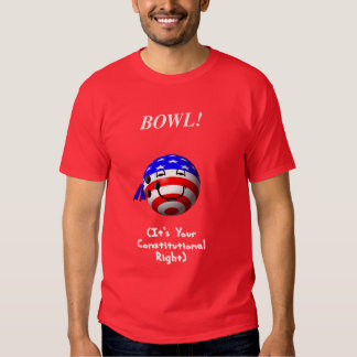 Bowling Is Your Right! Tees