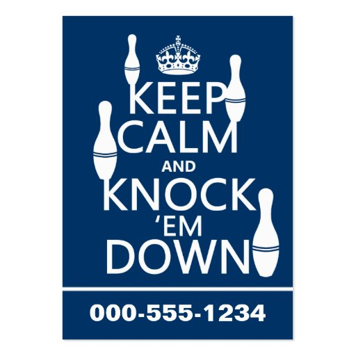Bowling Keep Calm and Knock 'em Down - all colors Business Card