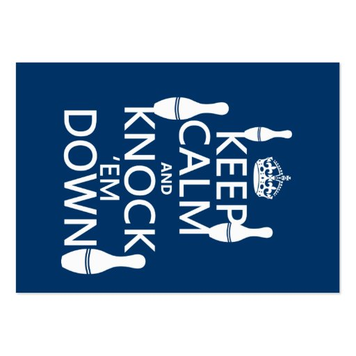 Bowling Keep Calm and Knock 'em Down - all colors Business Card Templates