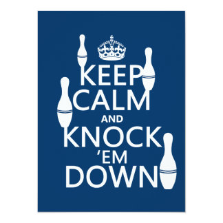 Bowling Keep Calm and Knock 'em Down - all colors Card