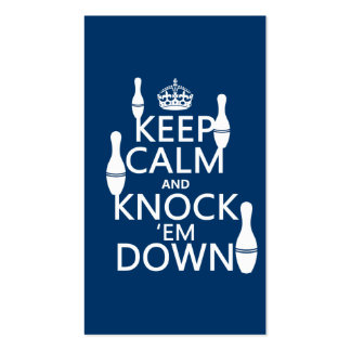 Bowling Keep Calm and Knock 'em Down - all colors Pack Of Standard Business Cards