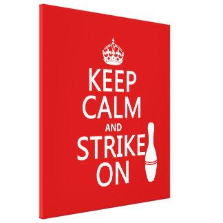 Bowling - Keep Calm and Strike On Canvas Print