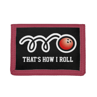 Bowling wallet with funny quote | Thats how i roll
