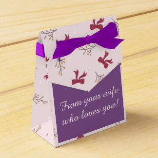 """Box of Present """"From your wife who loves you! """""""