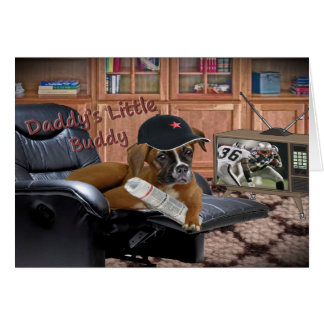 Boxer Daddy s Little Buddy Greeting Cards
