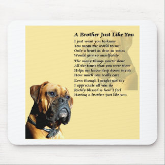 Boxer Dog - Brother Poem Mouse Mat