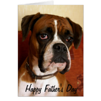Boxer Dog Happy Father's Day Card
